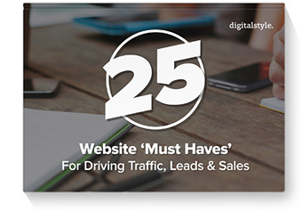 25 Website 'Must Haves' for Driving Traffic, Leads, and Sales